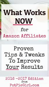 what works now new 2017 edition amazon affiliate conversion