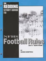 the redding study guide nfhs football rules football referee