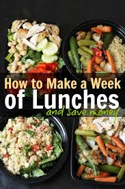 how to make a week of lunches u0026 save money good cheap eats