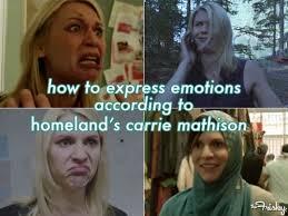 Carrie Meme - homeland meme carrie emotions on bingememe