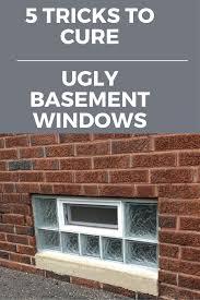 5 tricks to cure spooky basement windows basement windows glass