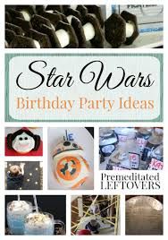 wars party ideas wars birthday party ideas