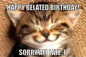Cute Birthday Meme - happy belated birthday wishes meme and images 9 happy birthday
