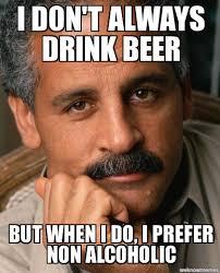 Meme Generator I Don T Always - dos equis stedman i don t always drink beer but when i do i