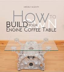 make your own engine coffee table book review air