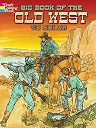 cowboys west coloring book dover history coloring book