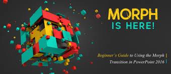 tutorial powerpoint design morph powerpoint tutorial beginner s guide to using the morph