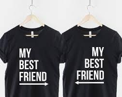 best t shirt shop best friend shirt etsy