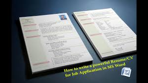 Write Resume For Job by How To Create A Resume Cv For Job Application In Ms Word Youtube