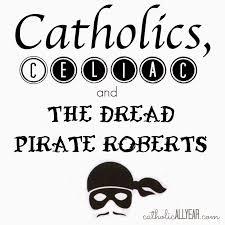 Dread Pirate Roberts Halloween Costume Catholic Catholics Celiac Dread Pirate Roberts