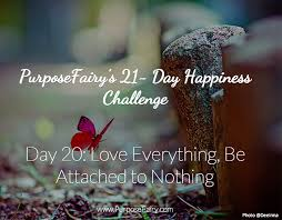 Challenge Purpose 21 Day Happiness Challenge Day 20 Purpose