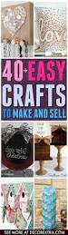 40 amazing crafts to make and sell diy ideas man women and teen
