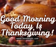 happy thanksgiving morning pictures photos images and pics