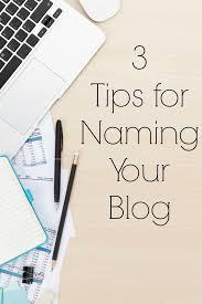 The 25 best blog names ideas blogging ideas