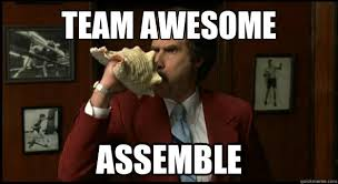 Team Memes - team awesome assemble assemble meme quickmeme
