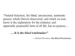 Richard Dawkins Blind Watchmaker Mutation Dna Repair And Evolution Ppt Download