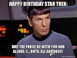 Happy Birthday Star Trek Meme - happy birthday star wd0bgo by infradalek on deviantart