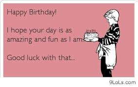 17 best images about happy birthday on pinterest funny birthday