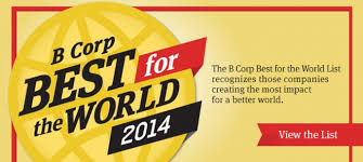 Best B Meet The 2014 Best For The World Honorees B Corporation