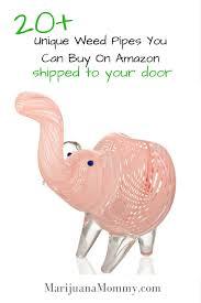 buy on amazon 25 unique weed pipes u0026 bongs you can buy on amazon marijuana mommy
