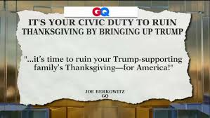 gq it s your civic duty to ruin thanksgiving for your