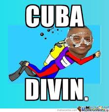 Cuba Meme - cuba divin by zwarnerrr meme center