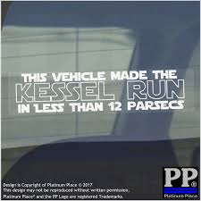 Car Meme Stickers - this vehicle makes the kessel run less than 12 parsecs window car