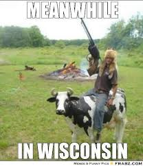 Wisconsin Meme - 77 best wisconsin images on pinterest ha ha funny stuff and funny