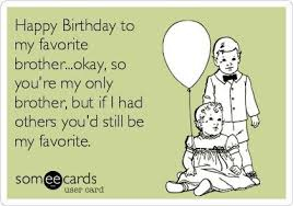 Brother Birthday Meme - image result for i smile because you re my brother happy birthday