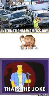 Womens Day Meme - rmx rmx international women s day by mrlegitislegit meme center