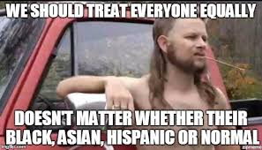 Black Asian Meme - almost politically correct redneck imgflip