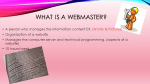 webmaster webmaster what is a webmaster a person who manages the what is a webmaster a person who manages the information content ex