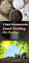 5 best homemade seed starting mix recipes balcony garden web