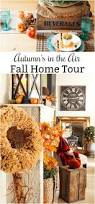74 best fall home tours images on pinterest holiday ideas