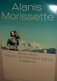 Alanis Morissette Havoc And Bright Lights Alanis Morissette Promo Poster Flat Supposed Former Infatuation