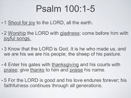 habitat for humanity psalm 100 1 5 1 shout for to the lord