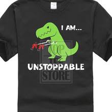 Unstoppable Dinosaur Meme - buy i am unstoppable and get free shipping on aliexpress com