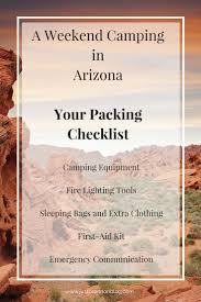 A weekend camping in arizona your packing checklist just brennon