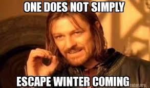 Winter Is Coming Meme Maker - meme creator one does not simply escape winter coming meme