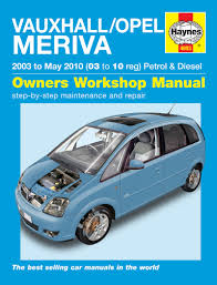 opel meriva 2003 haynes workshop manual vauxhall opel meriva 03 to 10 ebay