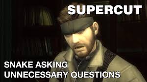Metal Gear Solid Meme - supercut snake asking unnecessary questions youtube