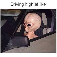 Stoned Alien Meme - this meme s war