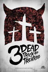 deranged trailer for the new halloween film 3 dead trick or