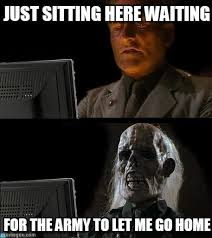 Just Sitting Here Meme - just sitting here waiting ill just wait here meme on memegen
