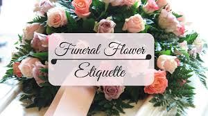 funeral flower etiquette funeral flower etiqutte