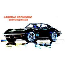 corvette summer review admiral browning corvette summer