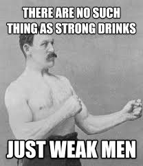 Manly Man Meme - livememe com overly manly man