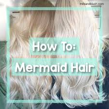 mermaid hair extensions how to mermaid hair hair extensions hair tutorials