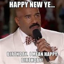 Miss Meme - happy new ye birthday i mean happy birthday steve harvey