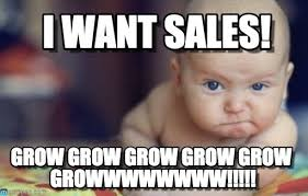 I Want A Baby Meme - i want sales boss baby meme on memegen